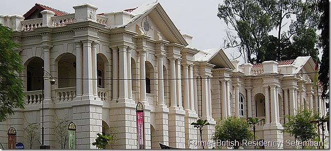 Former British Residency, Seremban