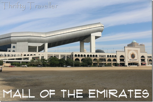 Mall of the Emirates & Ski Dubai