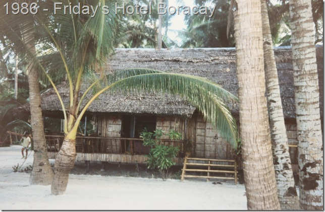 Friday's Hotel, Boracay in 1986