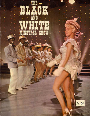 The Black & White Minstrel Show