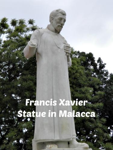 Francis-Xavier-statue-Malacca