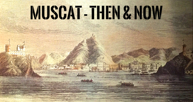 Muscat-then-and-now